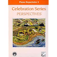 Piano Repertoire 1 - Celebration Series Perspectives