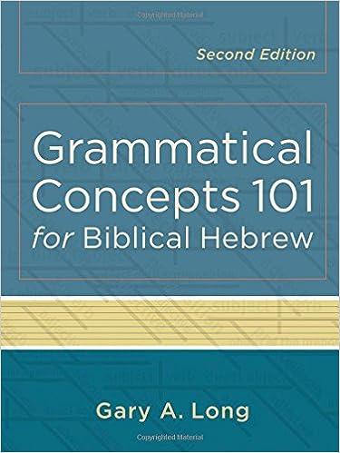 Grammatical concepts 101 for biblical hebrew gary a long grammatical concepts 101 for biblical hebrew gary a long 9780801048746 amazon books fandeluxe Gallery