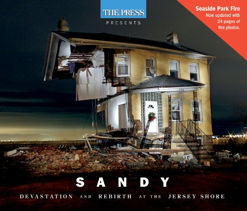 Sandy (Revised): Devastation and Rebirth at the Jersey Shore