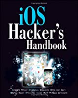 iOS Hacker's Handbook Front Cover