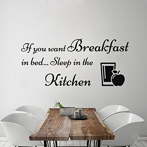Wants Breakfast - Wall Decals If You Want Breakfast in Bed Sleep in The Kitchen Decal Vinyl Sticker Home Decor Interior Design Cafe Restaurant Mural MN115
