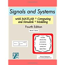 Signals and Systems with MATLAB Computing and Simulink Modeling, Fourth Edition
