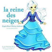 La reine des neiges (Les plus beaux contes pour enfants) | Livre audio Auteur(s) : Hans Christian Andersen Narrateur(s) : Fabienne Prost