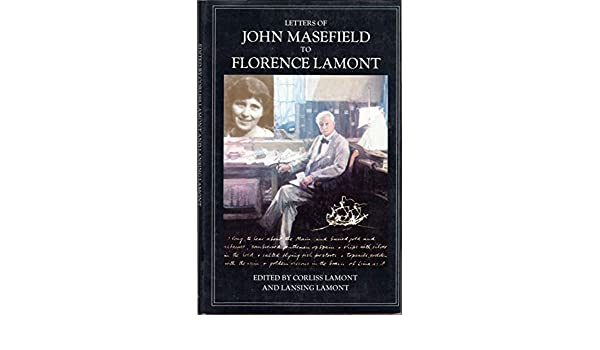 Letters of John Masefield to Florence Lamont