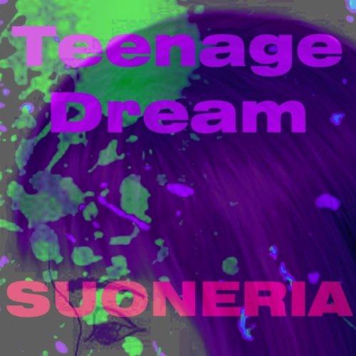 Teenage Dream Katy Perry