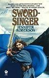 Sword-Singer, Jennifer Roberson, 0886772958