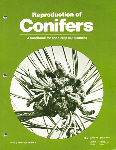 (Reproduction of Conifers: A Handbook for Cone Crop Assessment (Forestry Technical Report)
