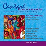 CantarÈ Eternamente/For Ever I Will Sing Vol. 1