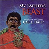My Father's Beast, Gail E. Hailey, 1933251352