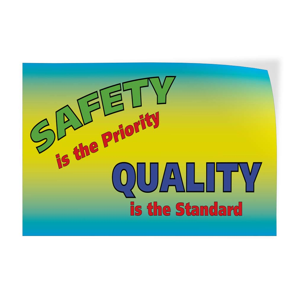 Amazon com decal sticker safety is the priority quality is the standard industrial craft store sign multiple sizes available 40inx26in one sticker