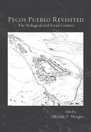 Pecos Pueblo Revisited: The Biological and Social Context (Papers of the Peabody Museum)