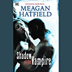 Shadow of the Vampire | Meagan Hatfield