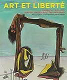 Art et Liberte: Rupture, War and Surrealism in Egypt (1938-1948) German edition