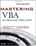 Mastering VBA for Office 2010 2nd (second) Edition by Mansfield, Richard published by Sybex (2010)
