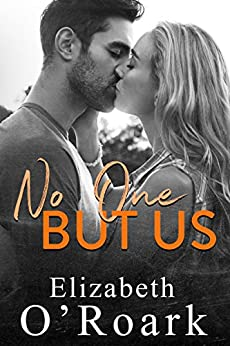 No One But Us by [O'Roark, Elizabeth]