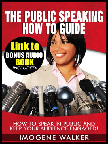 the public speaking how to guide how to speak in public and keep your audience engaged
