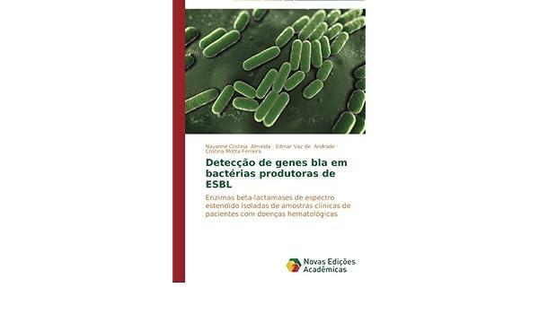 Detecção de genes bla em bactérias produtoras de ESBL ...