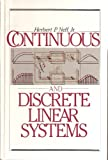 Continuous and Discrete Linear Systems, Herbert P. Neff, 0060447877