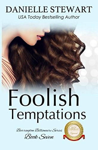 Books : Foolish Temptations (The Barrington Billionaires)