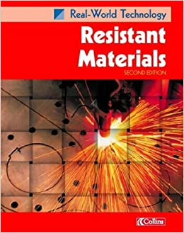 Resistant Materials (Real-world Technology) by Colin Chapman (2002-05-20)