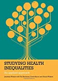 img - for Studying Health Inequalities: An Applied Approach (Policy Press - Evidence for Public Health Practice) by Jonathan Wistow (2015-06-30) book / textbook / text book