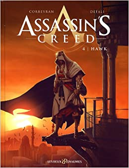 Assassin's Creed, tome 4 : Hawk