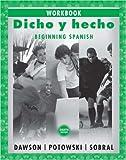 Dicho y hecho, Workbook 8th Edition