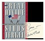 The Great Divide, Studs Terkel, 0394570537