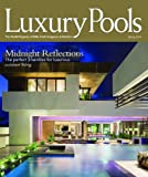Luxury Pools Magazine Spring 2014