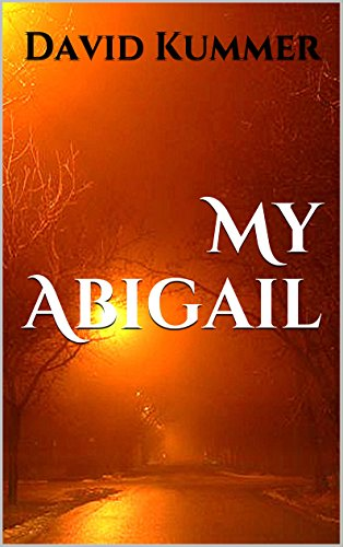 My Abigail by David Duane Kummer ebook deal