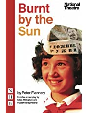 Burnt by the Sun (stage version) by Peter Flannery (2009-02-26)