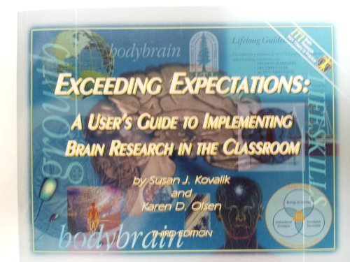 Exceeding Expectaions : A User's Guide to Implementing Brain Research in the Classroom