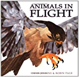 Animals in Flight, Robin Page, 0618123512