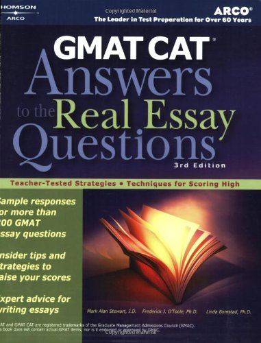 GMAT CAT Answers To The Real Essay Questions 3E Mark A