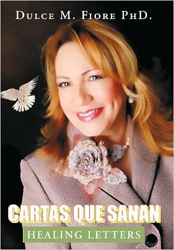 Cartas Que Sanan: Healing Letters (Spanish Edition): Dulce M ...