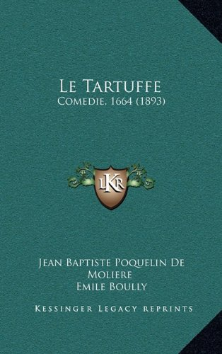 an analysis of tartuffe by moliere The king finally imposed respect for tartuffe a few at site-molierecom molière's works online at inlibroveritasnet biography, bibliography, analysis, plot.
