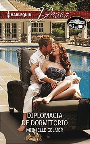 Diplomacia De Dormitorio Bedroom Diplomacy Spanish Edition