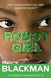 """""""Robot Girl"""" av Matthew Griffin Malorie Blackman"""