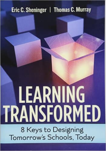 Learning transformed 8 keys to designing tomorrows schools today learning transformed 8 keys to designing tomorrows schools today eric c sheninger thomas c murray 9781416623892 amazon books fandeluxe Image collections