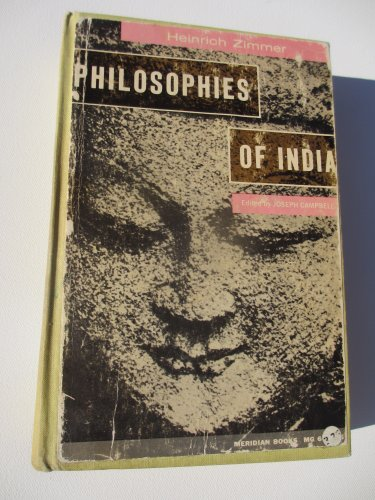 Philosophies of India; edited by Joseph Campbell