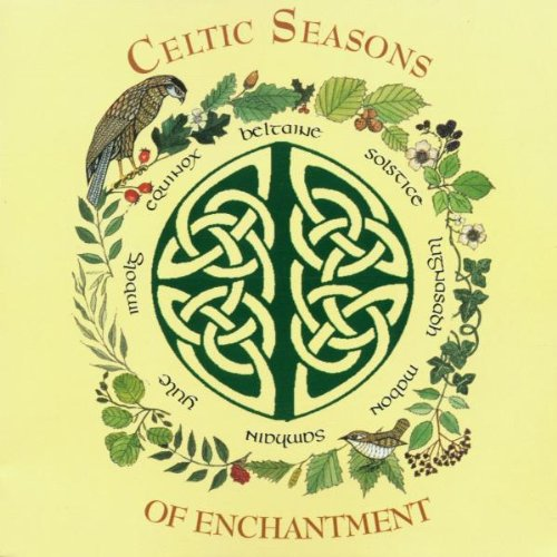 Celtic Seasons of Enchantment