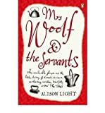 img - for [(Mrs Woolf and the Servants )] [Author: Alison Light] [Sep-2008] book / textbook / text book