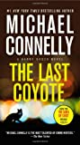 The Last Coyote, Michael Connelly, 1455550647