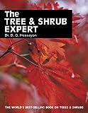 The Tree and Shrub Expert, D. G. Hessayon, 0903505177