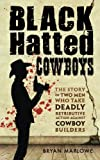 Black Hatted Cowboys