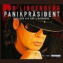 Der Panikpräsident Hörbuch von Udo Lindenberg Gesprochen von: Ben Becker, Udo Lindenberg