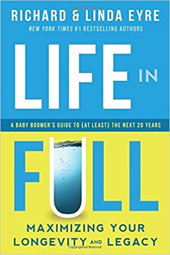 Life in Full by Richard & Linda Eyre (2015-04-25)
