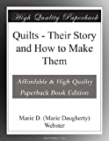 img - for Quilts - Their Story and How to Make Them book / textbook / text book
