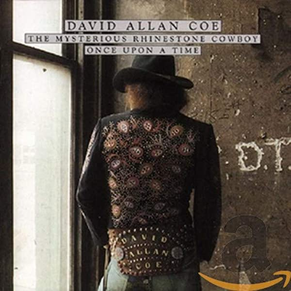 The mysterious rhinestone cowboy/Once upon a time: COE, David Allan: Amazon.es: Música