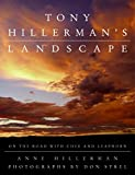 Tony Hillerman's Landscape: On the Road with Chee and Leaphorn: On the Road with an American Legend
